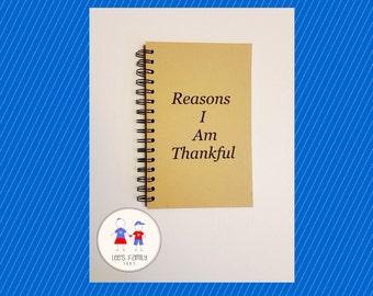 Reasons I Am Thankful Journal