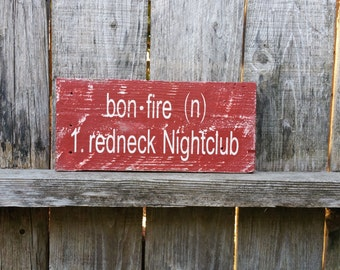 Man Cave, Bonfire redneck Nightclub,signs,wooden signs,rustic sign,Bonfire sign,Redneck quote,Reclaimed wood sign,Redneck Sign