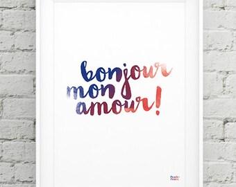 Bonjour mon amour! (hello my love!) Art Print A4 (21cm x 29.7cm)
