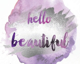 Printable Set of 2: Hello Beautiful, Hello Handsome, Lilac and SIlver Foil Watercolor Digital Download Art Print Set of 2 8x10 printables