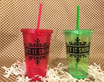"1 ""Let it Snow"" tumbler, so we don't have school tumbler, your choice of color, holiday tumbler, festive tumbler,"