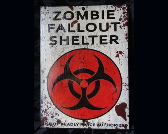 Zombie Fallout Shelter Sign Halloween Decoration Biohazard Warning Red Black White Use of Deadly Force Weathered Wall Hanging Decor Handmade