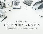 Custom Blog Design, Squarespace Blog, Lifestyle Blog, Photography Blog, Blog, Web Design, Web Developer, Website Designer, Custom Site