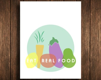 Eat Real Food Poster