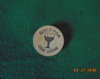 """Wooden """"Good for 1 drink"""" pin"""
