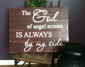 The God of angel armies, song lyrics, wood sign, handpainted, rustic decor, religious sign, inspirational sign, wall decor, home decor