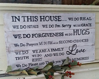 In This House We Do Real... Wood signs, family rules, inspirational signs