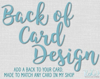 Add a Back of Card Design to any ReflectLoveDesigns Product