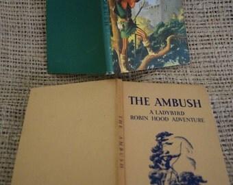 The Ambush. Robin Hood. A Vintage Ladybird Adventure Children's Book. 1955