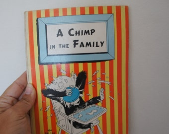 A Chimp In The Family 1950s Beautiful Funny Illustrated Paperback Book Scolastic 11th Edition Printed 1972