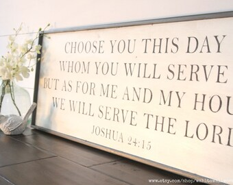 Choose this day whom you will serve but as for me and my house we will serve the Lord sign, wood scripture sign, bible verse sign, as for me