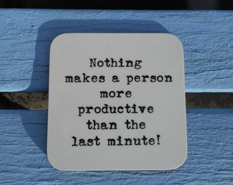 Coasters Quotes Motivational