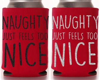 Naughty feels too Nice Christmas Drink Holder