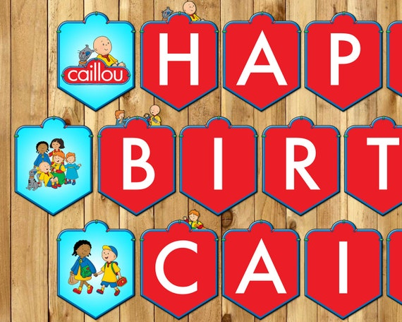 Caillou Inspired Birthday Banner - Caillou Banner - Download Print Customizable Caillou Happy Birthday Banner Caillou Bunting Printable