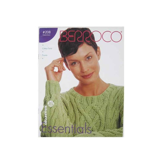 Knitting Pattern Essentials Review : Berroco Essentials Knit Pattern Booklet No. 208 10 Patterns