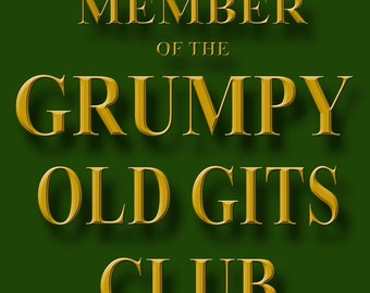 Grumpy Old Gits Club, Metal Sign, Business Decor e003