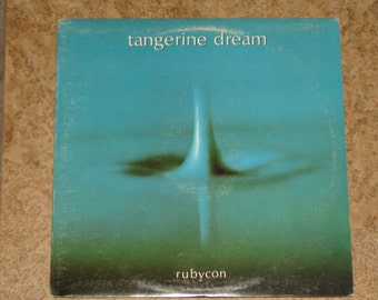 "Tangerine Dream  ""Rubycon"" Record"