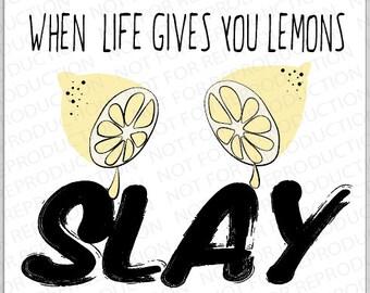 When life gives you lemons digital poster