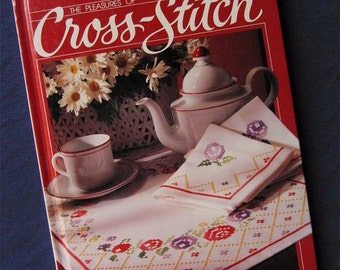 "Vintage ""The Pleasures of Cross-stitch"" by BETTER HOMES & GARDENS 1984"