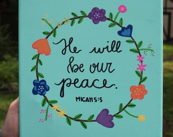 He Will Be Our Peace Micah 5:5 Canvas Verse Quote Art