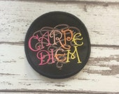 """Carpe Diem Latin """"Seize the Day"""" patch live for the moment, JFDI biker embroidered badge"""