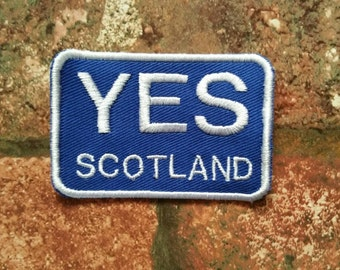 YES Scotland independence activist embroidered patch Scottish National Pride Scotsman Scotsmen freedom