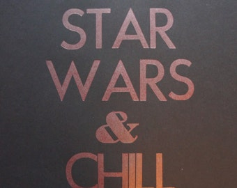 Star Wars & chill