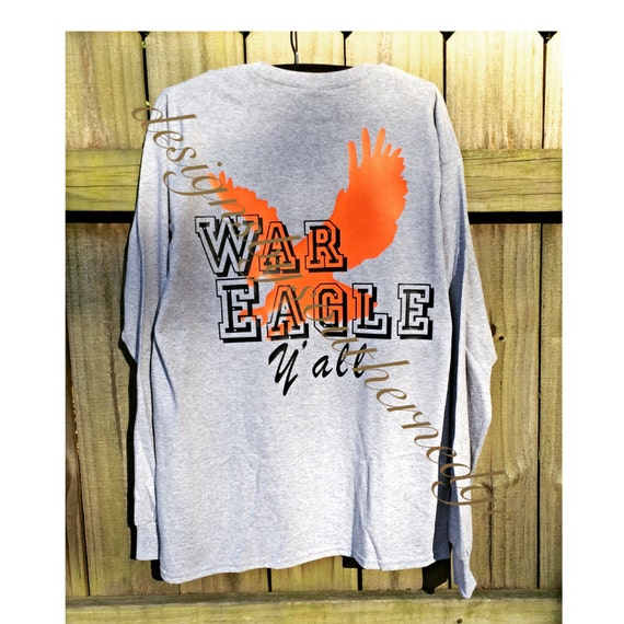 War eagle shirt war eagle y 39 all auburn by designsbysouthernedg for Auburn war eagle shirt