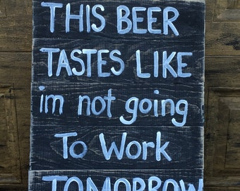 Funny wood beer sign