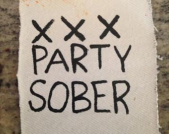 Party Sober Straight Edge Patch
