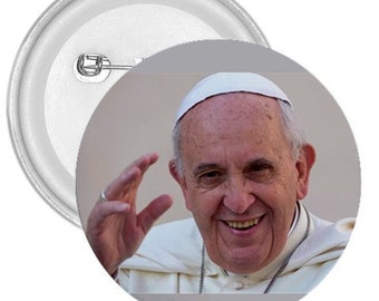 "Pope francis 1A gigantic 3"" pin button"