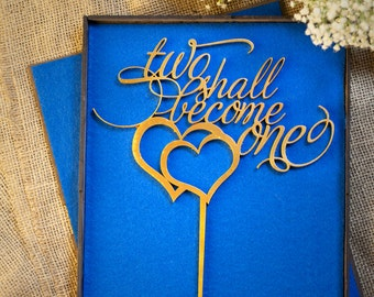 Two Shall Become One | Wedding Cake Topper