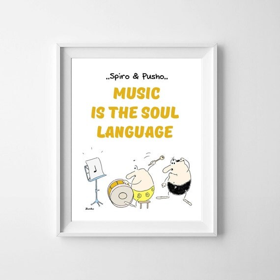 Spiro And Pusho Music Quotes Kids Wall Decor Funny Poster Instant Download Motivational Typography Art Printable Home Office Room Nursery