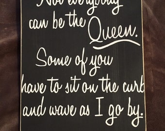 Wood signs with sayings, wood signs sayings, queen wood signs, hand painted wood signs