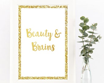 Beauty & Brains Gold Print