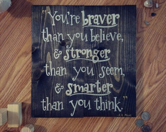 Winnie the Pooh A.A. Milne Quote Wooden Silver & Gold Ink Sign