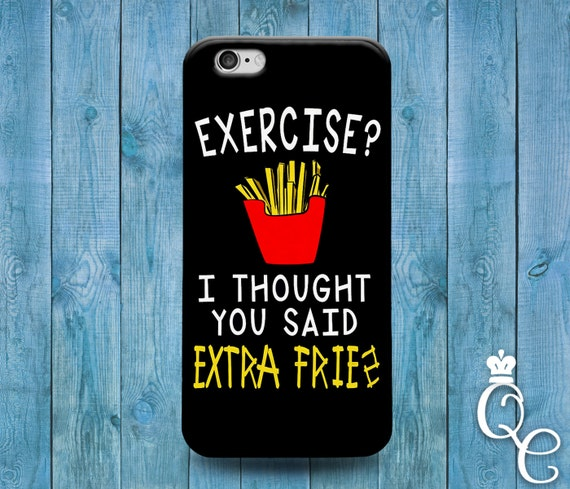iPhone 4 4s 5 5s 5c SE 6 6s 7 plus iPod Touch 4th 5th 6th Generation Cute Gym Quote Phone Cover Exercise Extra Fries Black White Funny Case