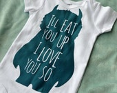 I'll eat you up I love you so, Where the Wild Things Are baby, where the wild things are shirt, where the wild things are baby shower gift