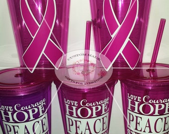 Love, Courage, Hope - Pink Acrylic Breast Cancer Tumbler CUP