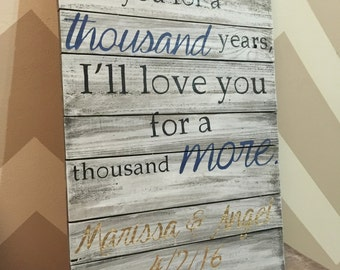 A Thousand Years Personalized Wood Sign