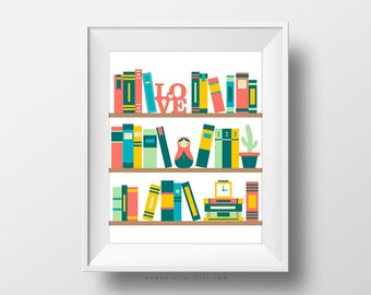 SALE -  Books Collection, Bookshelf, Colorful Poster, Colorful Print, Book Lover, Reading Quote, Book Quote, Love, Cartoon, Children