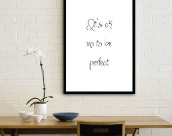 Its ok not to be perfect, Inspirational quotes, Printable, Digital Art, Home decor
