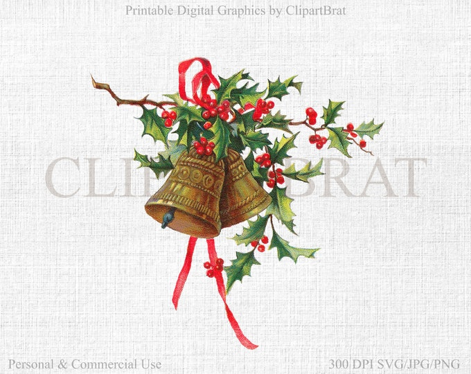 CHRISTMAS Clipart Commercial Use Clipart Holly & Bells VICTORIAN SCRAPS Digital Collage sheet Fabric Transfer Vector Graphic Jpg/Png/Svg