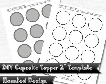 "DIY 2"" Cupcake Topper Template for Parties Weddings Celebrations Baby Showers PNG w/ transparent JPEG Decoration Instant Digital Download"