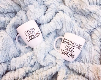 His and Hers Mug Set...Good Looking // Ridiculously Good Looking...Couples Mugs...Collection...Funny Coffee Mugs...Funny Gifts...Gifts...Mug