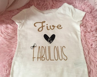 Girls Five and Fabulous Birthday T-shirt. Various color options available. Cute birthday shirt. Fifth birthday.