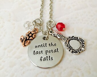 Disney beauty and the beast until the last petal falls inspired  necklace