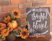 thankful & blessed Thanksgiving Chalkboard sign Fall chalk art holiday chalkboard thanksgiving chalkart thanksgiving decor thanksgiving sign