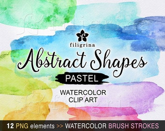 Abstract shapes PASTEL watercolor brush strokes clip art. 12 hand painted textures, banner, splash, overlay, backgrounds, splodge, splotch