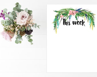 Notes, This Week, To Do List, Planner, Stationary, Floral,  8x10, Instant Download, Printable Artwork, Digital Art, Printable Wall Art